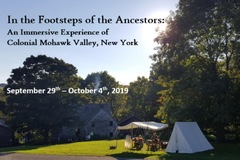 In the Footsteps of the Ancestors: Mohawk valley tour